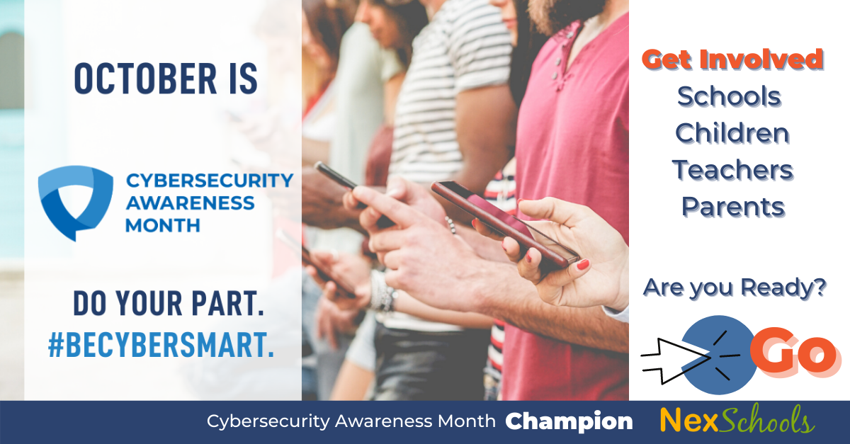 Cybersecurity Awareness Month by NexSchools for Schools, Parents, Teachers, Students