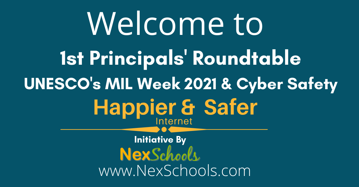 Principals Meet for Happier and Safer Internet #HSIWeek, NexSchools Cyber Safety curriculum,
