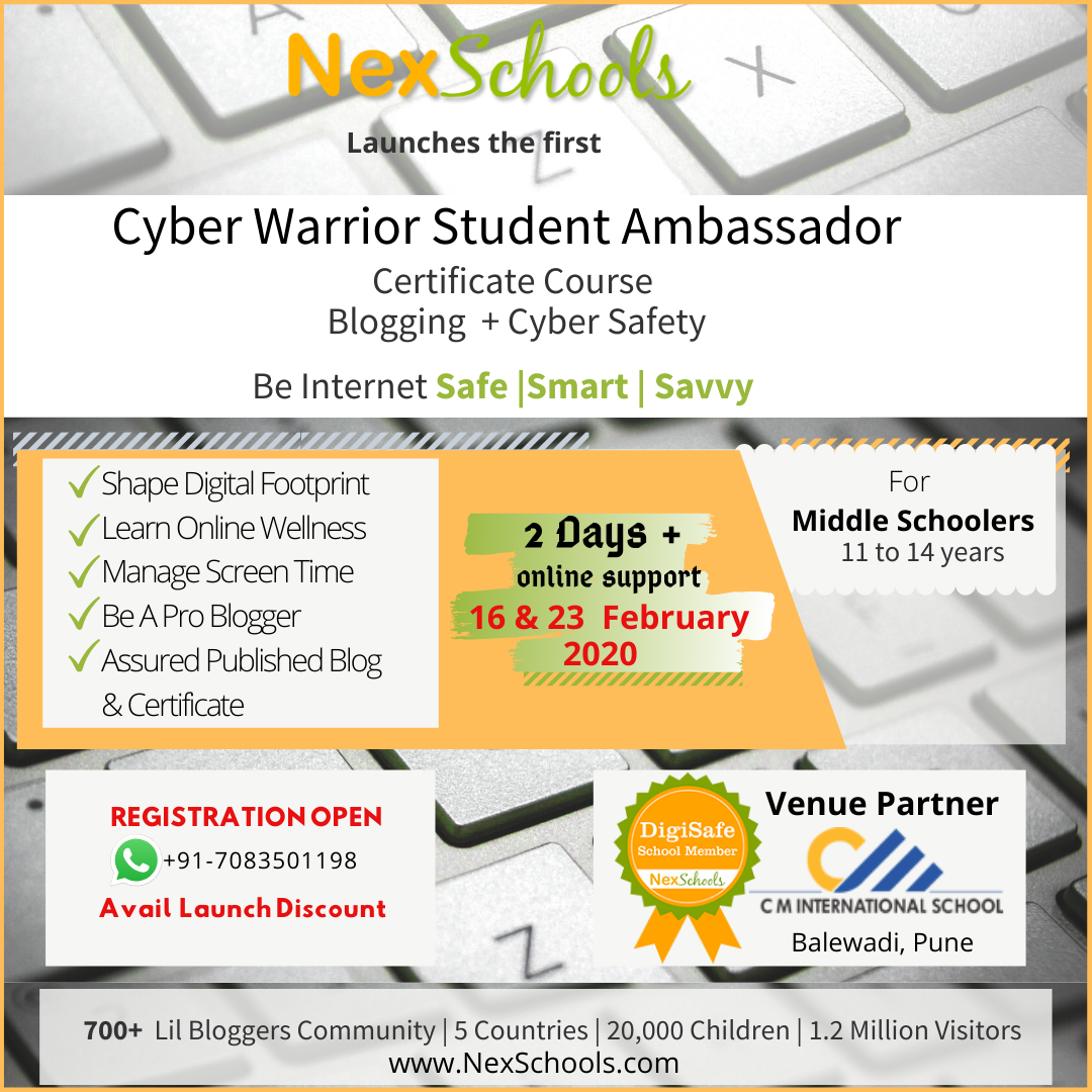 Cyber Warrior Student Ambassador Certificate Courseby NexSchools Learn Cyber Wellness, Online Reputation, Digital Footprint, Digital Citizenship, Blogging gor kids Middle School High School Children