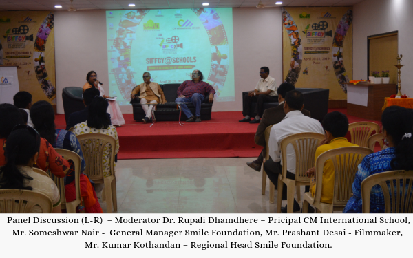 Schools Coverage by NexSchools.com Panel Discussion (L-R)  – Moderator Dr. Rupali Dhamdhere – Pricipal CM International School, Mr. Someshwar Nair -  General Manager Smile Foundation, Mr. Prashant Desai - Filmmaker, Mr. Kumar Kothandan – Regional Head Smile Foundation