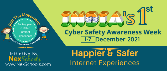 Join India's First Cyber Safety awareness campaign 2021 for K12 kids, Youth, Children, Schools, Corporates, Foundationas, Governments, Educators, Mom Instagram influencers, LinkedIn Influencers, Edtech Companies, Cyber Security Students and Cyber Experts, Education Influencers, Get Involved with the cyber safe World, #HappierSaferInternet #HSIWeek2021 #HSI #NexSchoolsHSI High School Stusents, 11th Class students support Cyber Safety Awareness Campaign
