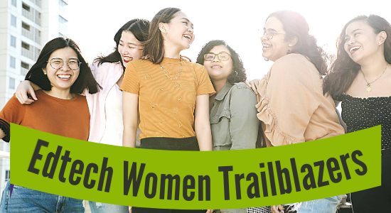 Edtech Women Entreprenuers, Tailblazer Edtech Women Founders, NexSchools Women Edtech, Soloprenuer, Content Marketing for Edtech by NexSchools.com, Content Planning in Edtech