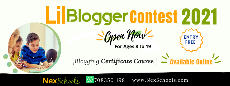 Lil Bloggers Contest 2021, Blog writing contest for children ages 8 to 19 years, school students blogging contest, blog writing competition for kids