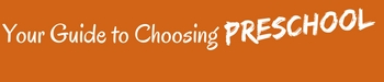 Choosing Preschool Guide